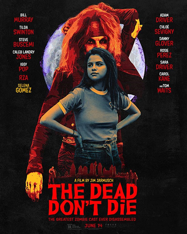 Selena Gomez Na Plakacie Filmu The Dead Dont Die Galeria
